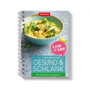 Betty Bossi Gesund & Schlank - Low Carb