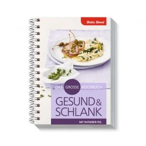 Betty Bossi healthy & slim the big cookbook